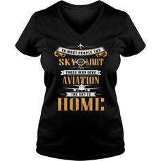 Best LOVE AVIATION THE SKY IS HOME-FRONT Shirt #gift #ideas #Popular #Everything #Videos #Shop #Animals #pets #Architecture #Art #Cars #motorcycles #Celebrities #DIY #crafts #Design #Education #Entertainment #Food #drink #Gardening #Geek #Hair #beauty #Health #fitness #History #Holidays #events #Home decor #Humor #Illustrations #posters #Kids #parenting #Men #Outdoors #Photography #Products #Quotes #Science #nature #Sports #Tattoos #Technology #Travel #Weddings #Women