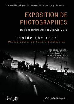 """Exposition de photographies """"Inside the road"""", Bourg-Saint-Maurice (73700), Rhône-Alpes"""