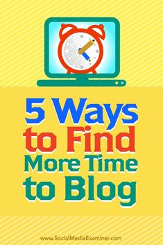 Is there a blogger inside you, waiting to emerge?  Writing quality content will help you attract more customers and increase your visibility.  In this article, youll discover five ways to find more time to blog. Via @smexaminer.