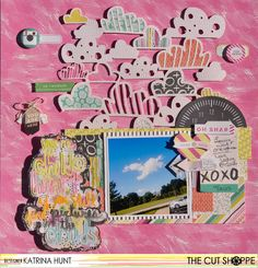 """The Cut Shoppe: Layout by Katrina Hunt uses """"A Walk in the Clouds"""" and """"Child @ Heart"""" cut files."""
