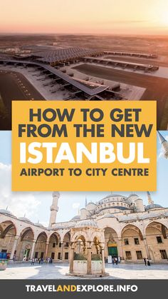 If you're planning a trip to Turkey, you may be wondering how to get from the new Istanbul airport to the city center? Here, everything you need to know. Europe Travel Guide, Asia Travel, Travel Guides, Travel Tips, Travel Destinations, Istanbul International Airport, Istanbul Airport, Visit Turkey, Europe Bucket List