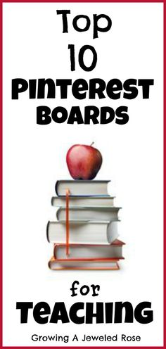 Growing A Jeweled Rose: Top Pinterest Boards for Teaching. Are you following all the boards on this list?