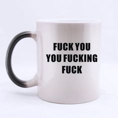 Funny Rude Mug - Awesome Fuck You You Fucking Fuck Cheap Custom Morphing Mugs -- Insider's special review you can't miss. Read more  : Cat mug