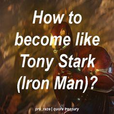 how to become like tony stark iron man? #ironman #tonystark #howto #education #marvel #movies #avengers by pro_raze