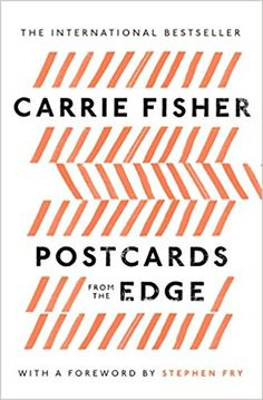 Postcards From the Edge: Amazon.co.uk: Carrie Fisher: 9781849833646: Books