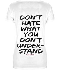 Don't hate what you don't understand - Women's slogan tee