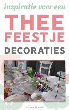 Wil je een tea party of theefeestje geven? Lees dan dit bericht voor inspiratie voor decoraties. Leuke ideeën voor een verjaardag.