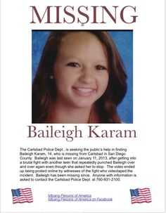 Missing Persons of America - Baileigh Karam: Missing teen from California, Baileigh has returned home to her family.