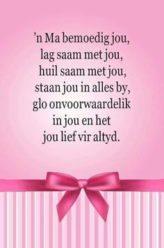 Afrikaanse Quotes, Family Quotes, My Children, Kids, Birthday Wishes, Qoutes, Prayers, Parenting, Wisdom