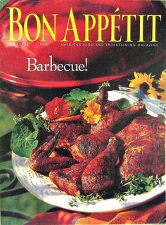 Buy any of our magazines and get another for 50% off. The Barbecue Issue, Bon Appetit Magazine, July 1995 Volume 40 Number 7