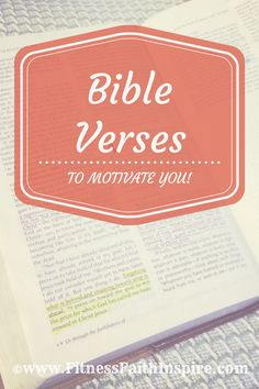 Bible verses to help motivate you! See them here: http://www.fitnessfaithinspire.com/bible-verses-to-motivate-you/ #fitness #faith #fitnessbyfaith #bibleverses #bible #jesus #fit #fitlife #jesussaves #motivate #motivation