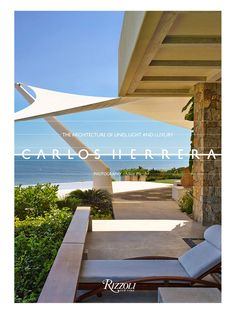 Carlos Herrera: The Architecture of Lines, Light, and Luxury from Rizzoli Books on Gilt