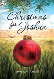 Christmas for Joshua - A Novel:Amazon:Kindle Store