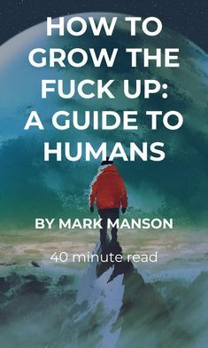 This is the longest and (possibly) deepest post on the site. It's about what maturity means and how to achieve it. Its subject matter affects everything we do. Take your time with it. And enjoy. How to Grow the Fuck Up: A Guide to Humans https://markmanson.net/how-to-grow-up?utm_content=buffer5b571&utm_medium=social&utm_source=pinterest&utm_campaign=social-posts