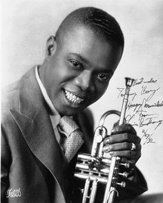 """Uncredited Photographer     Louis Armstrong, Before He Became """"Pops,"""" Chicago     1932  """"You can't play nothing on modern trumpet that doesn't come from him, not even modern shit. I can't even remember a time when he sounded bad playing the trumpet. Never. Not even one time. He had great feeling up in his playing and he always played on the beat. I just loved the way he played and sang."""" Miles Davis, on Louis Armstrong"""