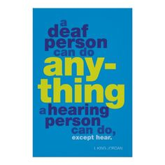 Deaf Quote- my favorite