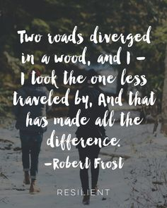 Two Roads Diverged in a Wood Inspirational Quote Art Print