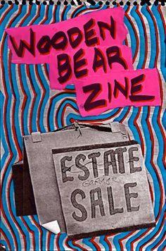 ESTATE SALE! Today 10am-3pm © copyright Wooden Bear Zine