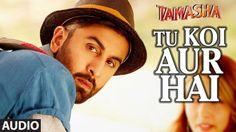 Tu Koi Aur Hai Lyrics – Tamasha