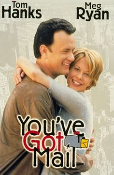 You've Got Mail - LOVE - LOVE - LOVE this movie!