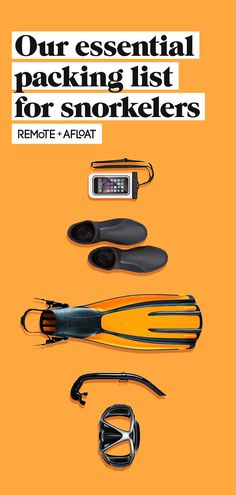 87b97d610f7 Essential Packing List For Snorkelers - Remote + Afloat We re crazy about  snorkelling but
