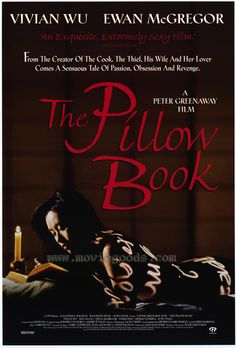 THE PILLOW BOOK (1996, France & Netherlands & United Kingdom).