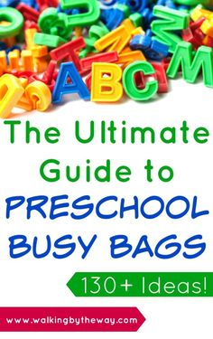 The Ultimate Guide to Preschool Busy Bags and Activities from Walking by the Way