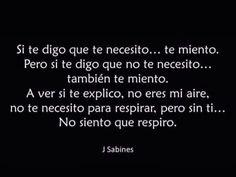 Las Frases y Poemas de Jaime Sabines, Hazte el amor. - Taringa! #poemasdeamor
