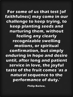 We first learn to try the Word of God by keeping the Commandments and doing our duty.  As we mature spiritually we learn to do the right things for the right reasons because we love keeping the Commandments; that is to say, they are written on our heart and we simply don't want to live any other way.  VJ Mackie