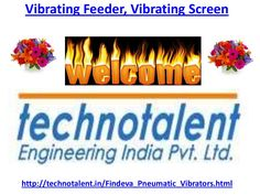 vibrating-feeder-vibrating-screen-17154815 by technotalent via Slideshare