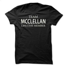 Team Mcclellan - #cool tee #tumblr tee. CHECK PRICE => https://www.sunfrog.com/Names/Team-Mcclellan-iwzfj.html?68278