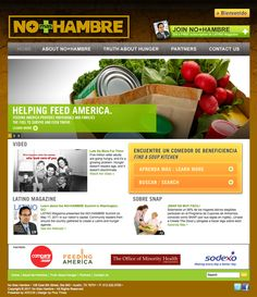 Nearly 50 million Americans went hungry last year, and for Latinos the news is even worse—about 29% of Latinos faced hunger, compared to 12% of non-Hispanic whites.    We designed the No Mas Hambre website to put the issue of food insecurity in the spotlight—helping site visitors to learn more about the issue and get involved. An easy-to-use directory of soup kitchens lets visitors find or suggest a soup kitchen near them. http://plusthree.com