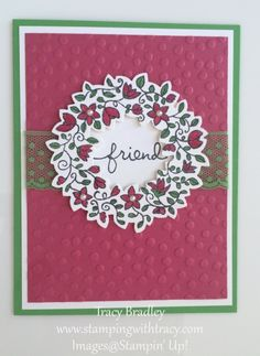 Handmade card by Tracy Bradley using the stamp set Circle of Spring by Stampin' Up! and the Wonderful Wreath Framelits!  http://stampingwithtracy.com/circle-of-spring/