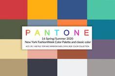 16 Pantone color New York Fashion Week Spring/Summer 2020 Pantone Colour Palettes, Pantone Color, Photoshop Plugins, Plus 4, Free Design, Design Ideas, Pattern And Decoration, School Design, New York Fashion