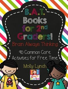 2nd Grade B.A.T. Book - 90 Common Core Activities for Early Finishers from Lucky to Be in First!  on TeachersNotebook.com (98 pages)  - 90 Common Core Math & Language Arts Activities for Early Finishers!