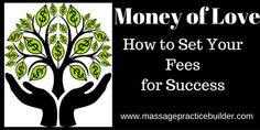 Setting Your fees is just good self care!