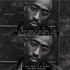 Tupac Love Quotes, Thug Quotes, Gangsta Quotes, Dope Quotes, Rapper Quotes, Baddie Quotes, Real Talk Quotes, Fact Quotes, Eminem Quotes