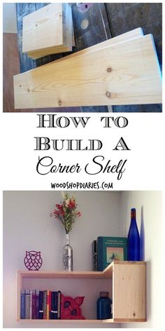 Don't let those corners go to waste!  Build this easy corner shelf to add storage and make a statement--Woodshop Diaries