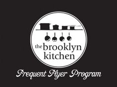 cooking classes new york brooklyn nyc school home economics Cooking Stores, Cooking Classes, Brooklyn Kitchen, Frequent Flyer Program, Circle Logos, School Logo, Home Economics, Cooking School, Learn To Cook