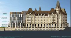 Renovations are being proposed for Ottawa's Chateau Laurier.