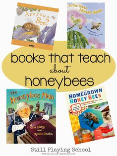 The best children't books to teach about honey bees and beekeeping from Still Playing School