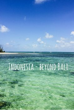 Want to discover Indonesia beyond Bali? Here is an introduction of some of the Indonesian islands & cities I recently visited and what they have to offer.