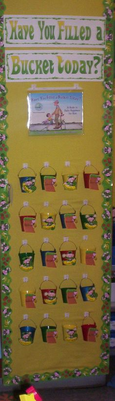 Have You Filled a Bucket Today Bulletin board