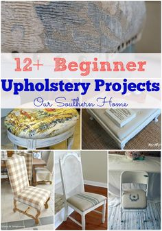 12+ Beginner Upholstery Projects even the beginner can tackle via Our Southern Home #upholstery #diy
