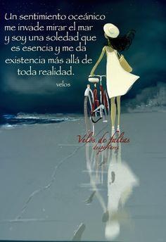 sentimiento oceánico www.velosdefaltas.net/ facebook velos de faltas-despertares twitter:@velosdefaltas