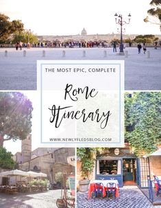 The Most Complete, Epic Itinerary for Rome – Newlyfleds
