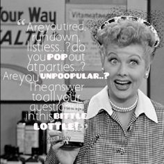 I Love Lucy Quotes Yes But I Still Want Kardashian Contour And Eyebrows  Be
