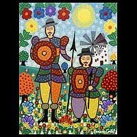 'Don Quixote and Sancho Panza'  Ernan Curtat    Don Quixote de la Mancha and Sancho Panza pose in front of a windmill on a summer day. Working in a naïf style, Ernane Cortat depicts the beloved characters from Miguel de Cervantes' 17th century novel. Pointillist flowers in dazzling hues surround the idealistic knight and his constant companion.