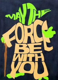 Star Wars May The Force Be With You Yoda