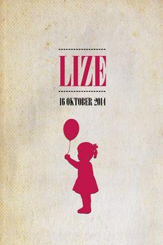 Geboortekaartje meisje - Lize - meisje met ballon - Pimpelpluis - https://www.facebook.com/pages/Pimpelpluis/188675421305550?ref=hl (# simpel - eenvoudig - retro - naam - ballon - silhouet - kindje - staartje - origineel)